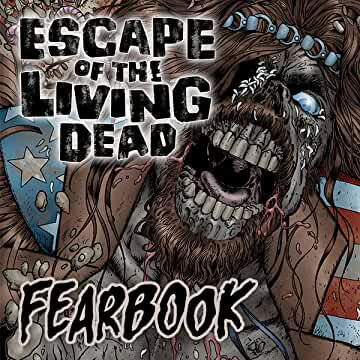 Escape of the Living Dead: Fearbook