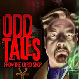 Odd Tales From The Curio Shop, Vol. 1