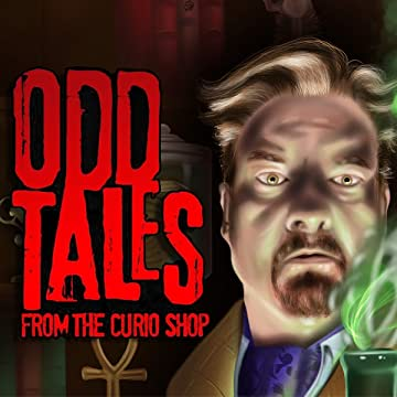 Odd Tales From The Curio Shop