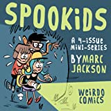 SPOOKIDS: Issue 1