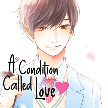 A Condition Called Love