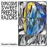 Explosive Sweet Freezer Razors