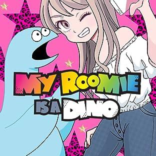 My Roomie Is a Dino