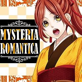 MYSTERIA ROMANTICA