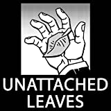 Unattached Leaves