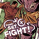 Down Set Fight