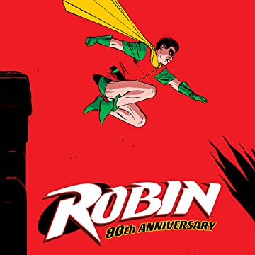 Robin 80th Anniversary 100-Page Super Spectacular (2020)