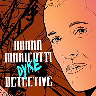 DONNA MANICOTTI DYKE DETECTIVE #1 Hollywood HOMOcide
