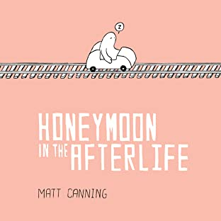 Honeymoon In The Afterlife