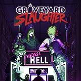 Graveyard Slaughter