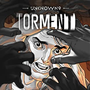 Unknown 9: Torment, Vol. 1