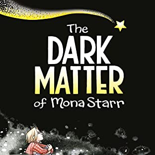 Dark Matter of Mona Starr