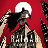 Batman: The Adventures Continue (2020-)