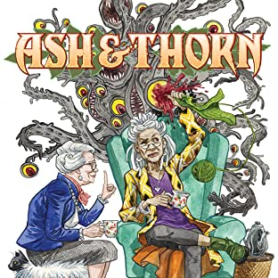 Ash & Thorn, Tome 1