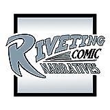 Riveting Comic Narratives