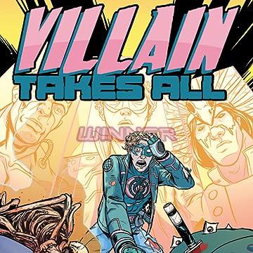 Villain Takes All
