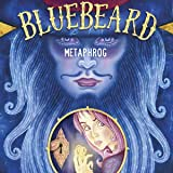 Metaphrog's Bluebeard