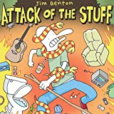 Attack of the Stuff