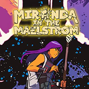 Miranda in the Maelstrom