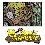B-Movie Garbage