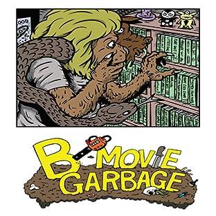 B-Movie Garbage