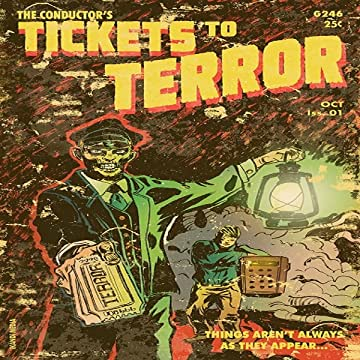 Tickets to Terror Anthology: Tickets To Terror #1