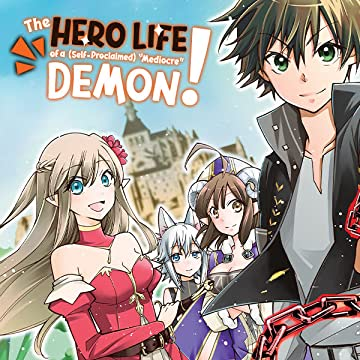 """The Hero Life of a (Self-Proclaimed) """"Mediocre"""" Demon!"""