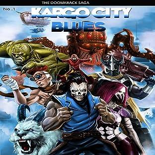The DoomKrack Saga, Vol. 1: Kargo City Blues