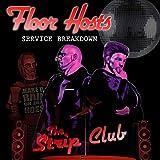 Floor Hosts: Service Breakdown: Floor Hosts: Service Breakdown