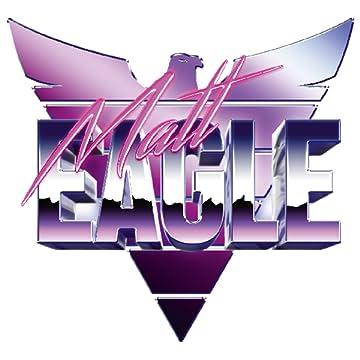MATT EAGLE - Deutsche Ausgabe