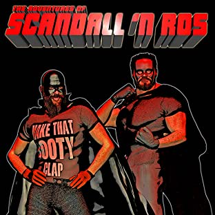 The Adventures of Scandall 'N Ros, Tome 1: The Adventures of Scandall 'N Ros