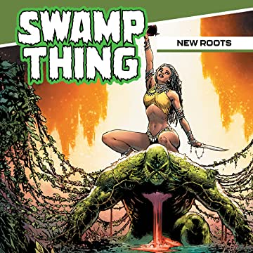 Swamp Thing: New Roots