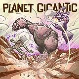 Planet Gigantic: New World Home