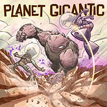 Planet Gigantic: New World Home