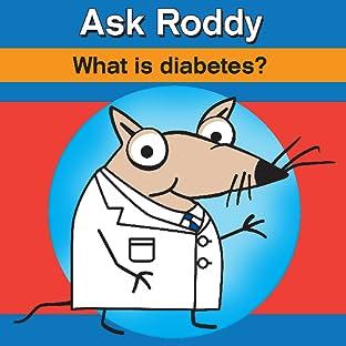 Ask Roddy, Vol. 3: What is diabetes?