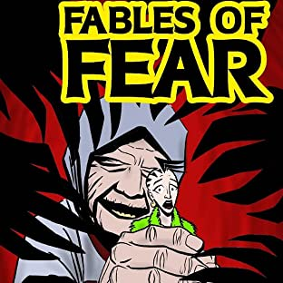 Fables of Fear, Vol. 1: Fables of Fear