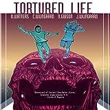 Tortured Life