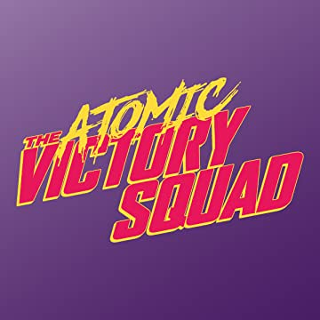 Atomic Victory Squad: Volume One