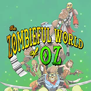 The Zombieful World of OZ, Vol. 1: Dream A Little Dream