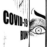 Covid-19 Run