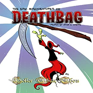 The Epic Misadventures of Deathbag, Vol. 1: Holier than Thou