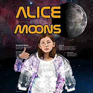 Alice and the Moons, Tome 1