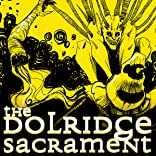 The Dolridge Sacrament