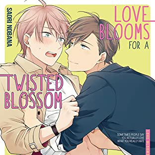 Love Blooms for a Twisted Blossom (Yaoi Manga)