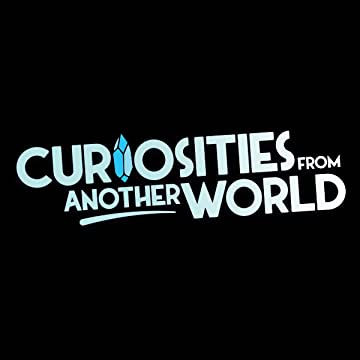 Curiosities from Another World