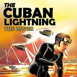 The Cuban Lightning, Vol. 5: The Zipper