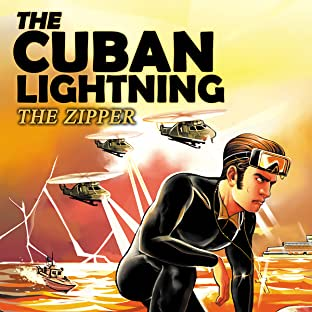 The Cuban Lightning, Tome 5: The Zipper