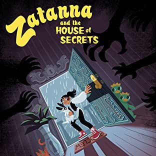Zatanna and the House of Secrets (2020-)