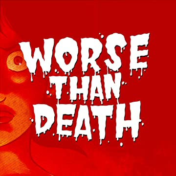 Worse Than Death: Chapter 01