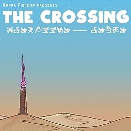 The Crossing, Vol. 1